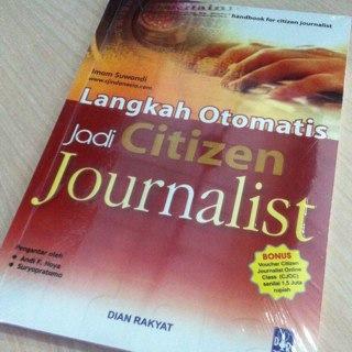 Langkah Otomatis Jadi Citizen Jurnalist