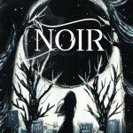 'NOIR' Novel yang Berawal dari Wattpad